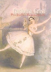 Carlotta Grisi: Prva Giselle– La prima Giselle, priredila Elena Poropat, Gradska knjižnica Poreč, 2009.